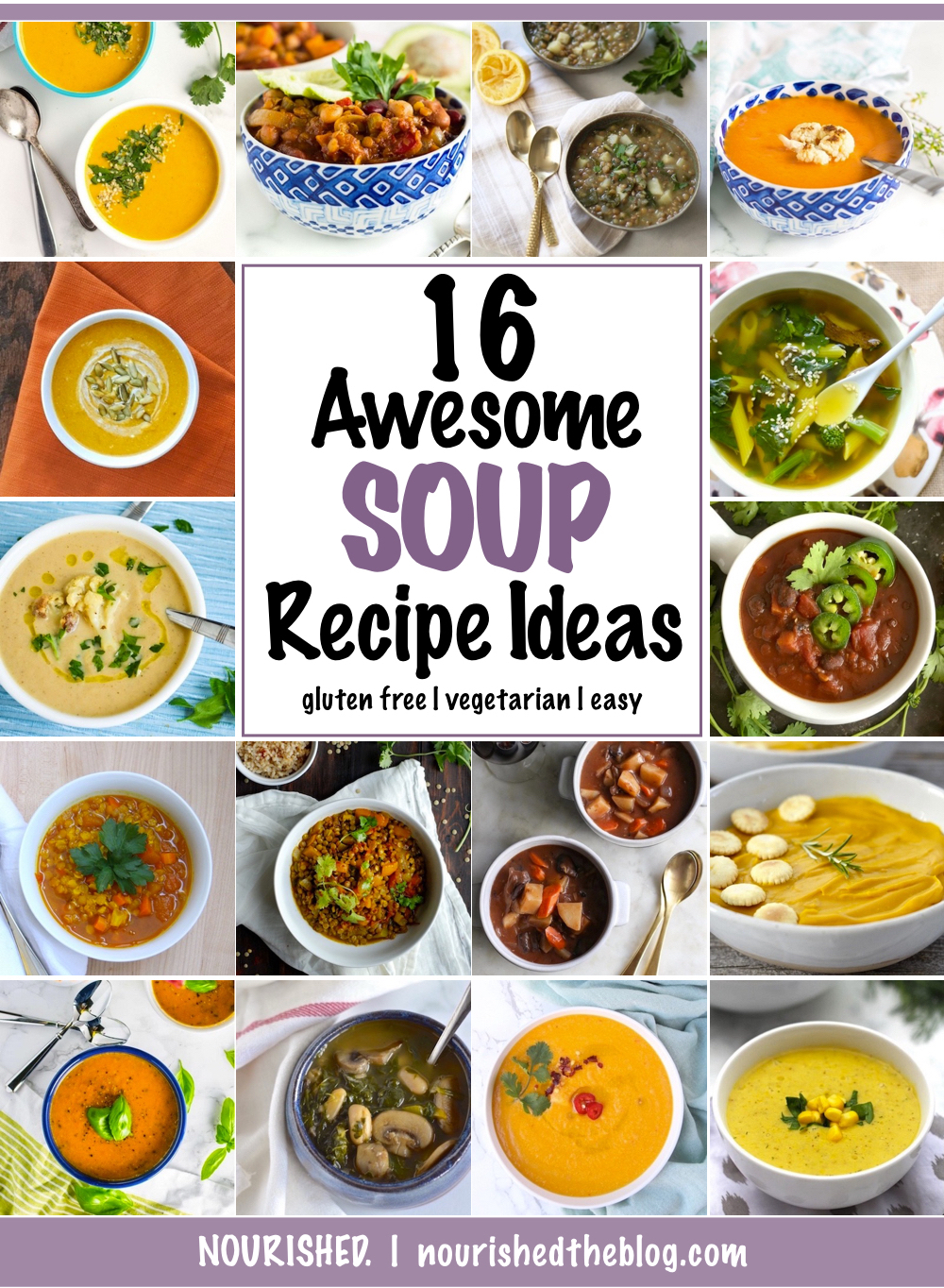 16 Awesome Soup Recipe Ideas | The BEST soups, stews and chilis from around the internet!